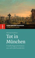 Michael Kubitza: Tot in München ★★★★