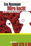 Eva Rossmann: Mira kocht ★★★★★