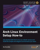 Ike Devolder: Arch Linux Environment Setup How-to ★★
