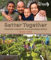 Better Together - Creating Community in an Uncertain World