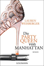 Die Party Queen von Manhattan - Roman