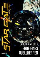 Carsten Meurer: STAR GATE - DAS ORIGINAL, Band 6: ENDE EINES QUELLHERREN ★★★