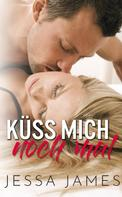 Jessa James: Küss mich noch mal