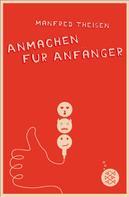 Manfred Theisen: Anmachen für Anfänger