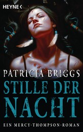 Stille der Nacht - Mercy Thompson 10 - Roman