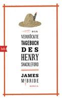 James McBride: Das verrückte Tagebuch des Henry Shackleford ★★★★