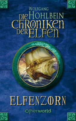Die Chroniken der Elfen - Elfenzorn (Bd. 2)
