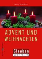 Georg Schwikart: Advent und Weihnachten ★★★★