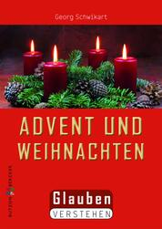Advent und Weihnachten - Glauben verstehen