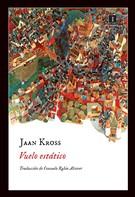Jaan Kross: Vuelo estático