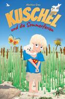 Matthias Grau: Kuschel und die Sommerferien