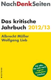 NachDenkSeiten - Das kritische Jahrbuch 2012/13
