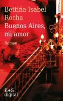 Bettina Isabel Rocha: Buenos Aires, mi amor ★★★★