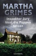 Martha Grimes: Inspektor Jury lässt die Puppen tanzen ★★★★