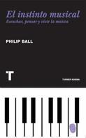 Philip Ball: El instinto musical