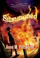 Anne M. Pillsworth: Summoned
