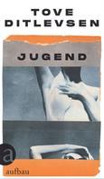 Tove Ditlevsen: Jugend ★★★★★