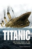 Rupert Matthews: Titanic ★★★★★