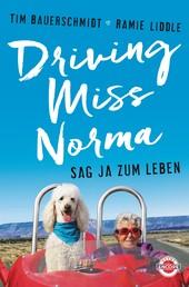 Driving Miss Norma - Sag Ja zum Leben
