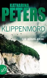 Klippenmord - Ein Rügen-Krimi