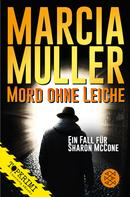 Marcia Muller: Mord ohne Leiche ★★★★