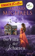 Barbara Michaels: Die Villa der Schatten ★★★★