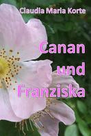 Claudia Maria Korte: Canan und Franziska