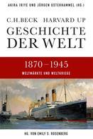 Akira Iriye: Geschichte der Welt 1870-1945