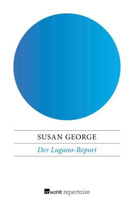 Der Lugano-Report