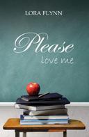 Lora Flynn: Please love me ★★★★