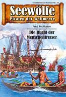 Fred McMason: Seewölfe - Piraten der Weltmeere 77 ★★★★
