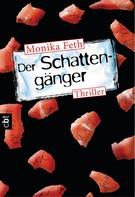 Monika Feth: Der Schattengänger ★★★★