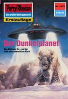 Horst Hoffmann: Perry Rhodan 1679: Der Dunkelplanet ★★★★★