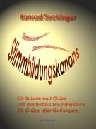 Konrad Seckinger: Stimmbildungskanons