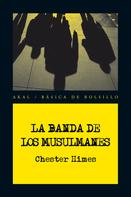 Chester Himes: La banda de los Musulmanes