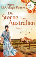 Anne McCullagh Rennie: Die Sterne über Australien ★★★★