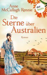 Die Sterne über Australien - Roman