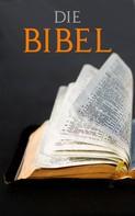 Diverse Autoren: Die BIBEL ★★★★★