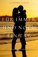 Sophie Love: Für Immer und Noch Ein Tag (Die Pension In Sunset Habor – Buch 6) ★★★★