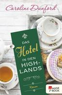 Caroline Dunford: Das Hotel in den Highlands ★★★★