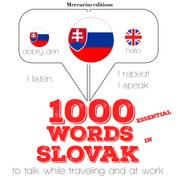 """1000 essential words in Slovak - """"Listen, Repeat, Speak"""" language learning course"""