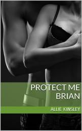 Protect Me - Brian - Band 1