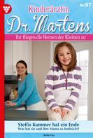 Britta Frey: Kinderärztin Dr. Martens 97 – Arztroman