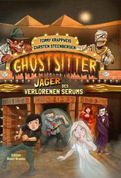 Ghostsitter - Band 6: Jäger des verlorenen Serums