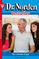 Patricia Vandenberg: Dr. Norden Bestseller 162 – Arztroman ★★★★★