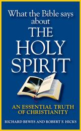 What the Bible Says about the Holy Spirit - An Essential Truth of Christianity