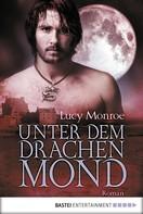 Lucy Monroe: Unter dem Drachenmond ★★★★★