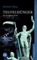 Norbert Weis: Teufelsjünger