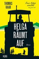Thomas Raab: Helga räumt auf ★★★