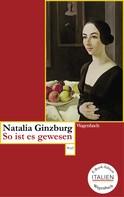 Natalia Ginzburg: So ist es gewesen ★★★★★